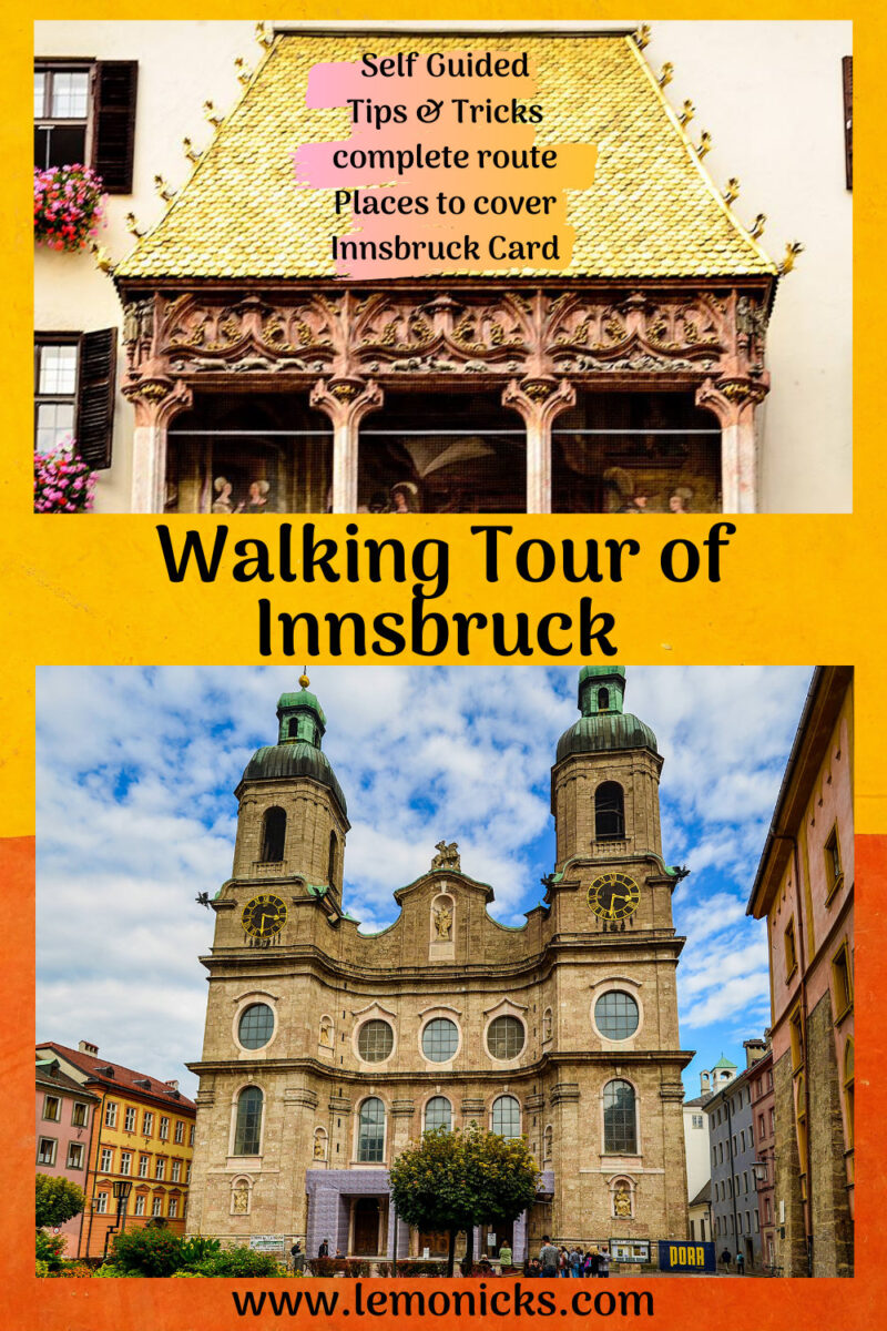 Goldenes Dachl and St James Cathedral Self guided Innbsruck Walking tour