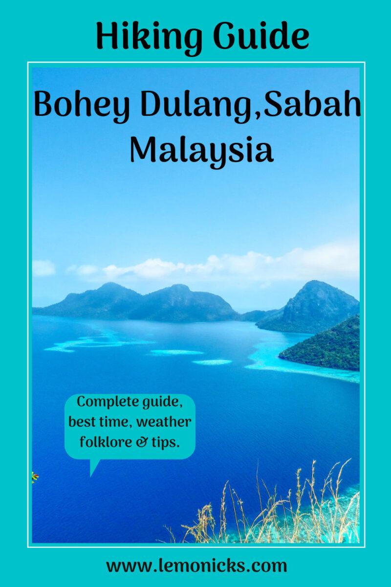 PIN Hiking guide for Bohey Dulang, Sabah, Malaysia @www.lemonicks.com
