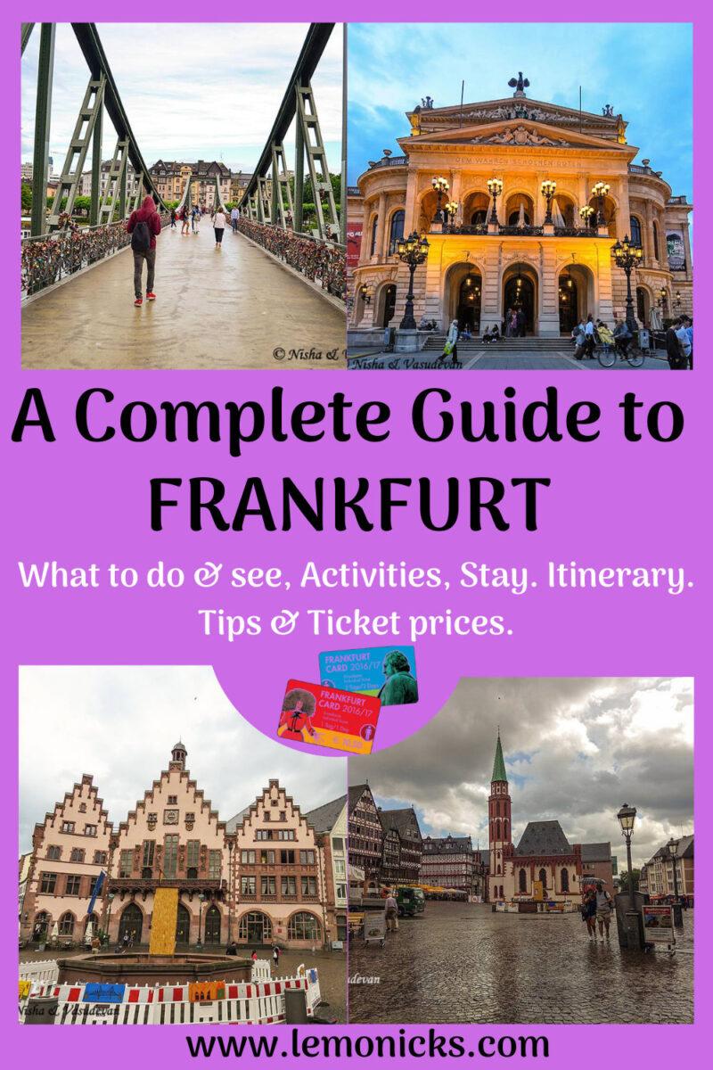 Complete guide to Frankfurt- Things to do in Frankfurt @www.lemonicks.com