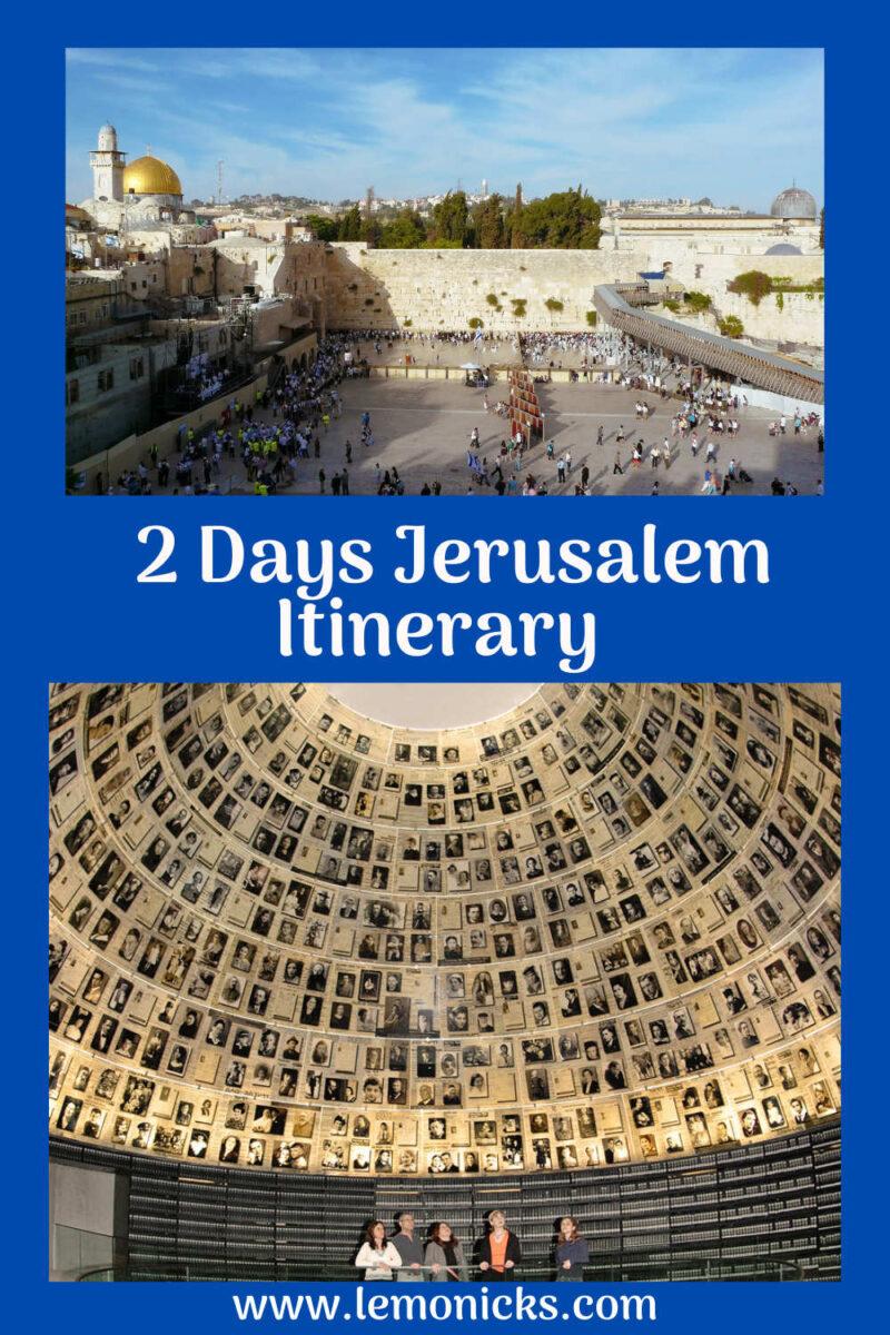 2 days in jerusalem itinerary Pinterest